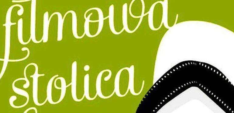 Filmowa Stolica startuje w lipcu!