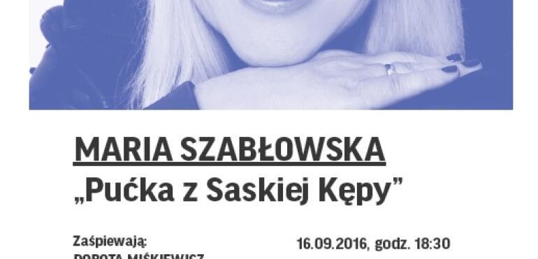 Maria Szabłowska – Pućka z Saskiej Kępy